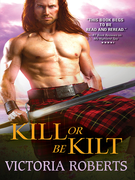 Title details for Kill or Be Kilt by Victoria Roberts - Available