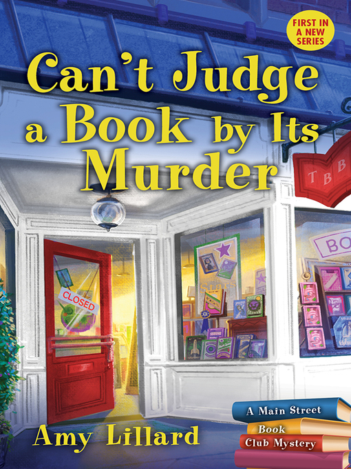 Title details for Can't Judge a Book by Its Murder by Amy Lillard - Available