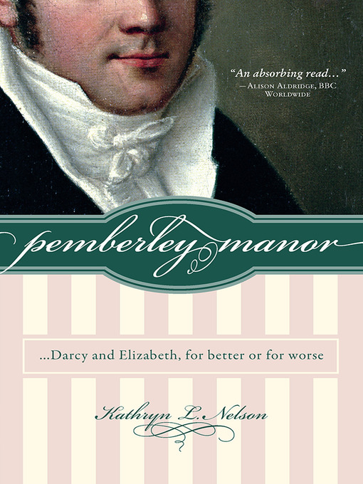Title details for Pemberley Manor by Kathryn L Nelson - Available