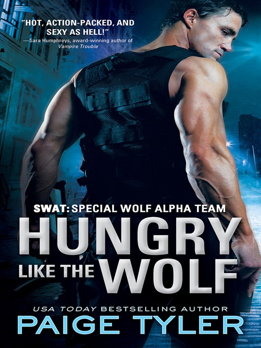 Title details for Hungry Like the Wolf by Paige Tyler - Available