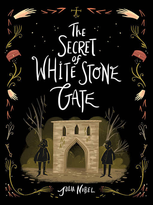 Title details for The Secret of White Stone Gate by Julia Nobel - Available