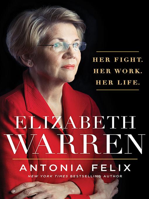 Title details for Elizabeth Warren by Antonia Felix - Wait list