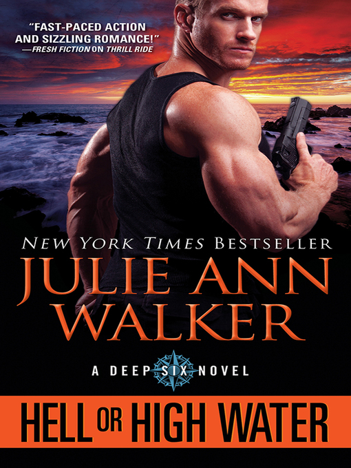 Title details for Hell or High Water by Julie Ann Walker - Available
