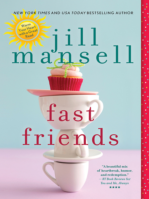 Title details for Fast Friends by Jill Mansell - Wait list