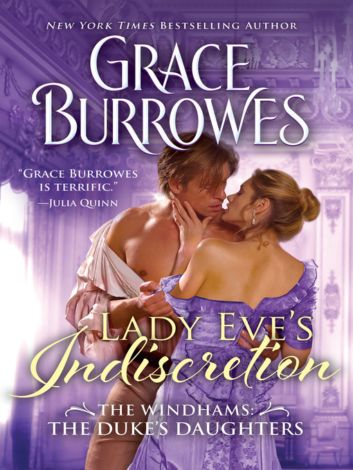 Title details for Lady Eve's Indiscretion by Grace Burrowes - Available