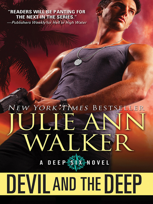 Title details for Devil and the Deep by Julie Ann Walker - Wait list