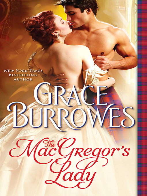 Title details for The MacGregor's Lady by Grace Burrowes - Wait list