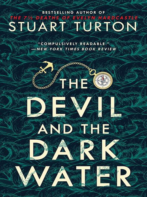 Title details for The Devil and the Dark Water by Stuart Turton - Wait list