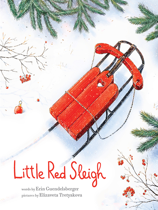Title details for Little Red Sleigh by Erin Guendelsberger - Available