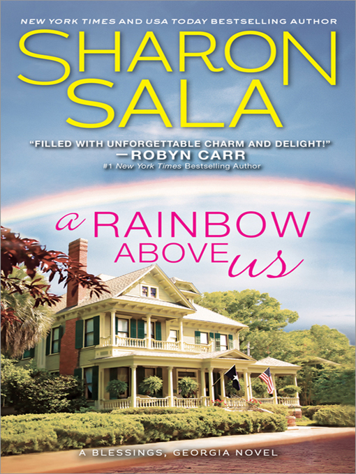 Title details for A Rainbow Above Us by Sharon Sala - Wait list
