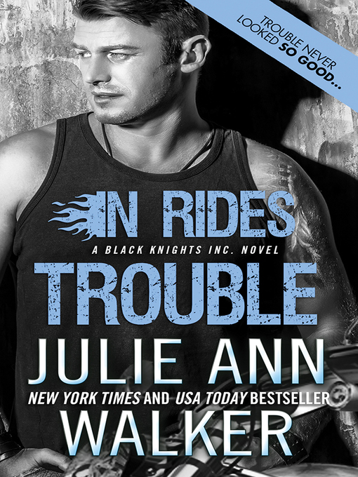 Title details for In Rides Trouble by Julie Ann Walker - Wait list