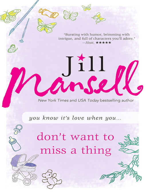 Title details for Don't Want to Miss a Thing by Jill Mansell - Available
