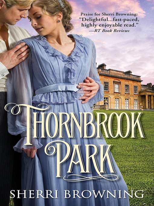 Title details for Thornbrook Park by Sherri Browning - Available