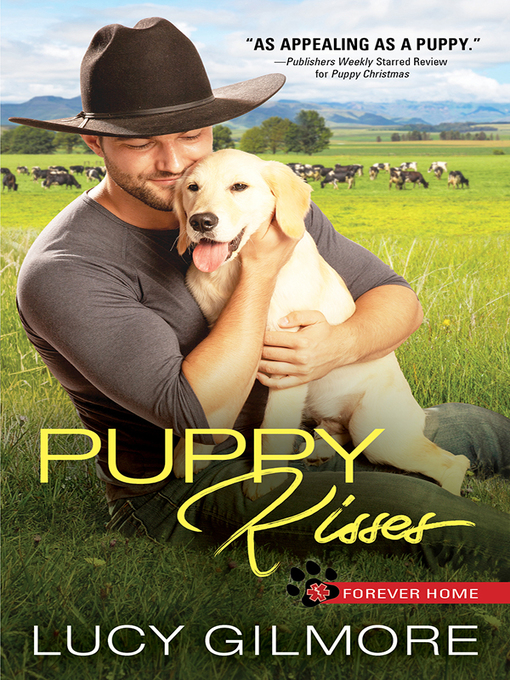 Title details for Puppy Kisses by Lucy Gilmore - Wait list