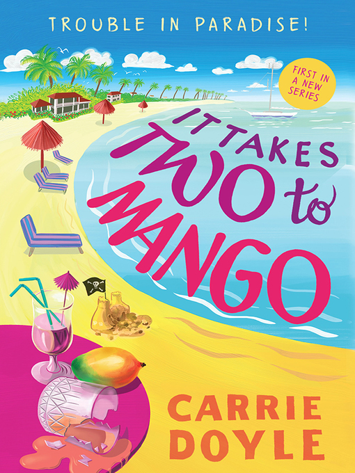 Title details for It Takes Two to Mango by Carrie Doyle - Available