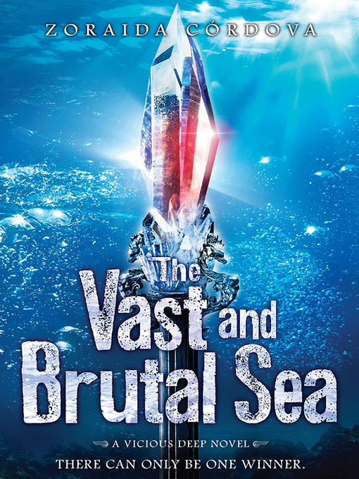 Title details for The Vast and Brutal Sea by Zoraida Cordova - Available