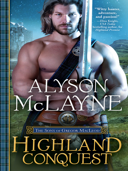Title details for Highland Conquest by Alyson McLayne - Available
