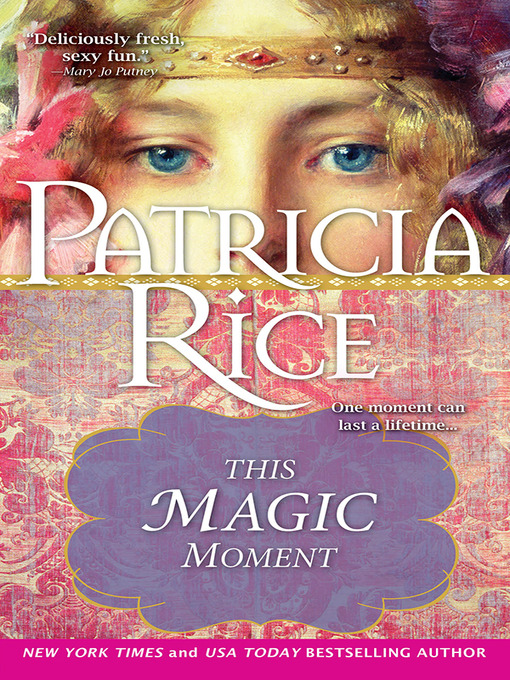 Title details for This Magic Moment by Patricia Rice - Wait list