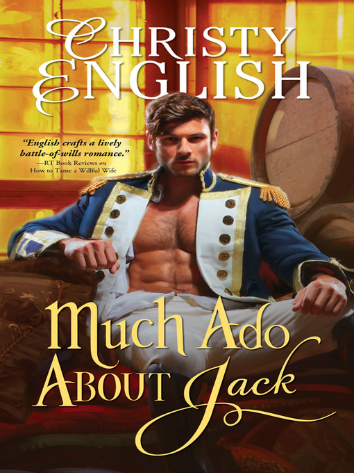 Title details for Much Ado About Jack by Christy English - Available