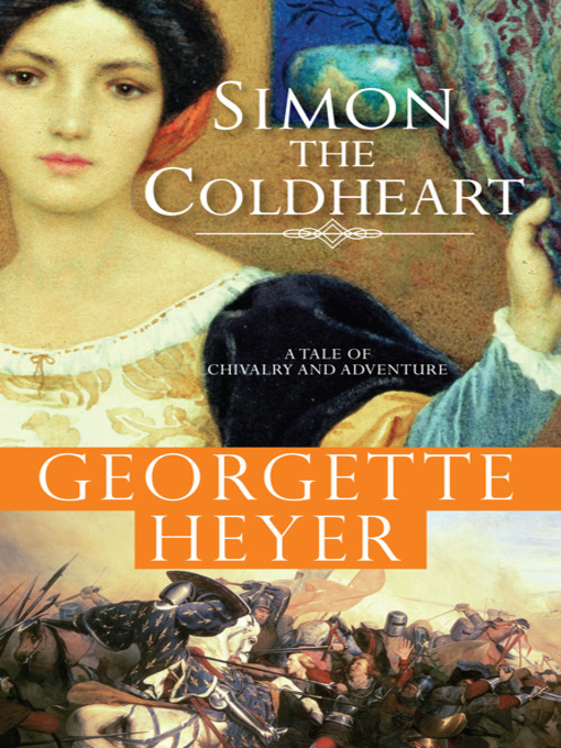 Title details for Simon the Coldheart by Georgette Heyer - Available