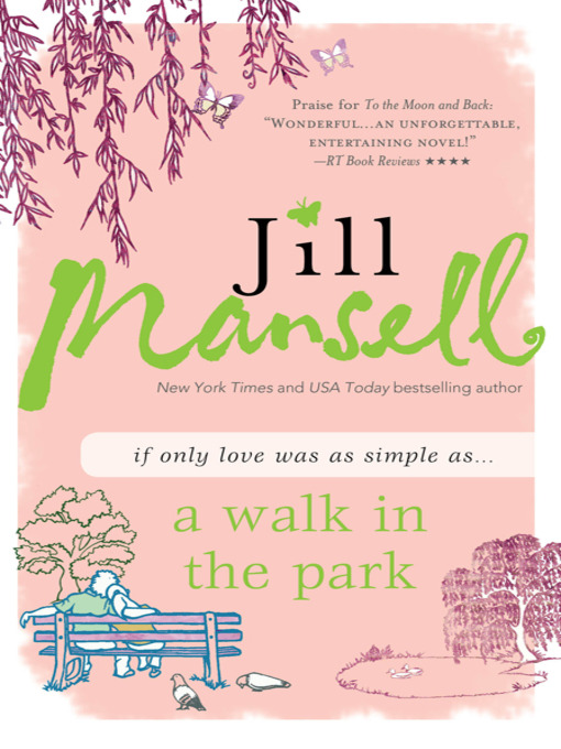 Title details for A Walk in the Park by Jill Mansell - Available