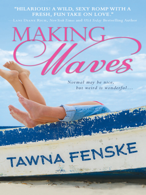 Title details for Making Waves by Tawna Fenske - Available