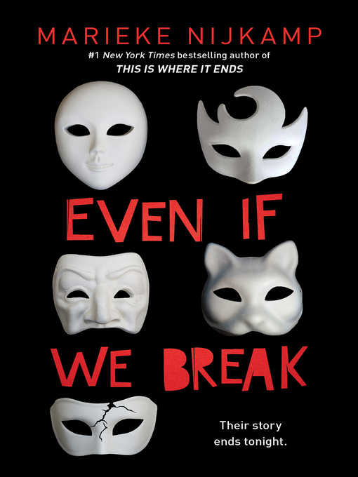 Title details for Even If We Break by Marieke Nijkamp - Available