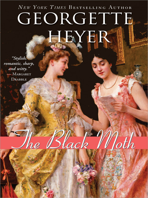 Title details for The Black Moth by Georgette Heyer - Wait list