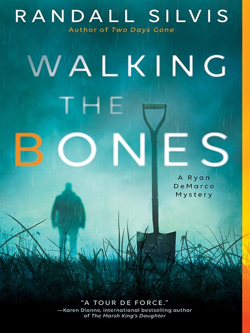 Title details for Walking the Bones by Randall Silvis - Available