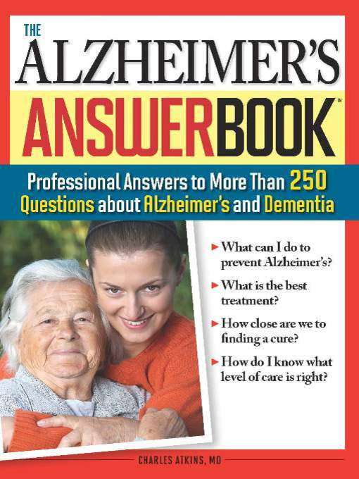 Title details for The Alzheimer's Answer Book by Charles Atkins - Available
