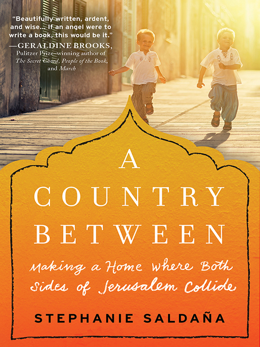 Title details for A Country Between by Stephanie Saldaña - Available