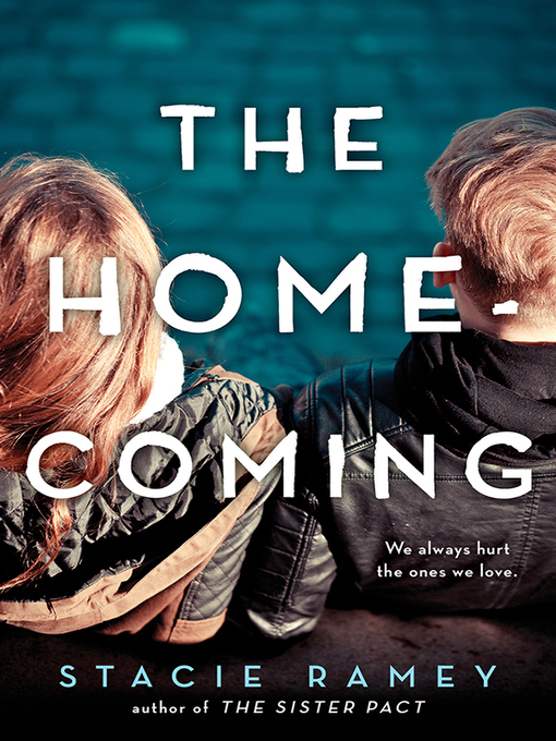 Title details for The Homecoming by Stacie Ramey - Wait list