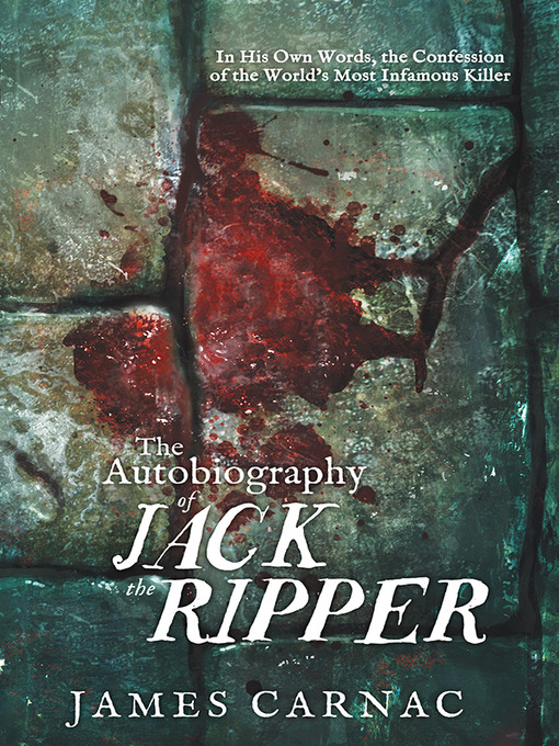 Cover image for The Autobiography of Jack the Ripper