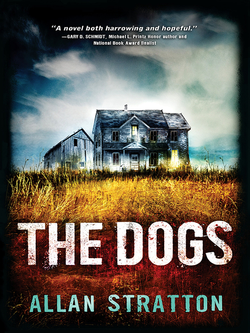 Title details for The Dogs by Allan Stratton - Available