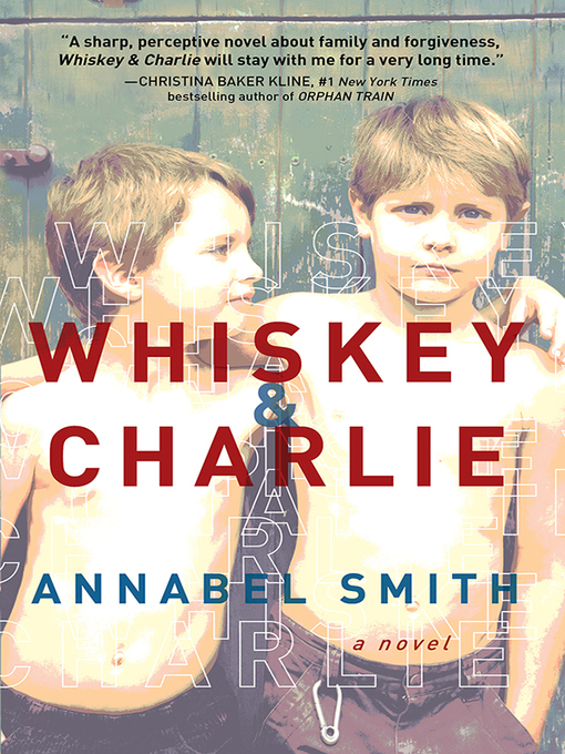 Title details for Whiskey and Charlie by Annabel Smith - Available