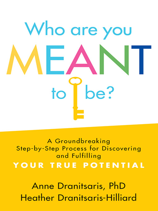 Title details for Who Are You Meant to Be? by Anne Dranitsaris - Available