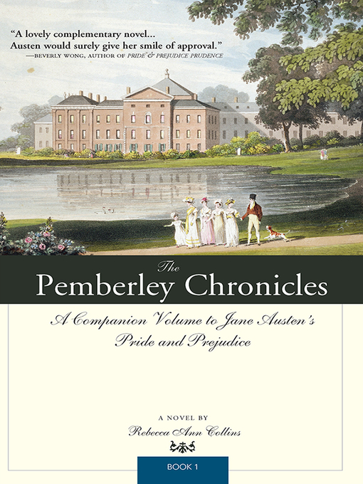 Title details for The Pemberley Chronicles by Rebecca Ann Collins - Wait list