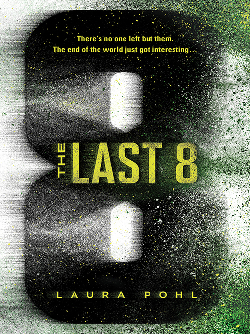 Title details for The Last 8 by Laura Pohl - Wait list