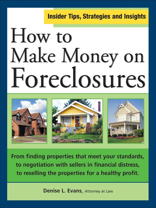 Title details for How to Make Money on Foreclosures by Denise L. Evans - Available