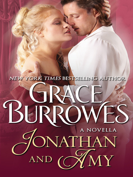 Title details for Jonathan and Amy by Grace Burrowes - Available