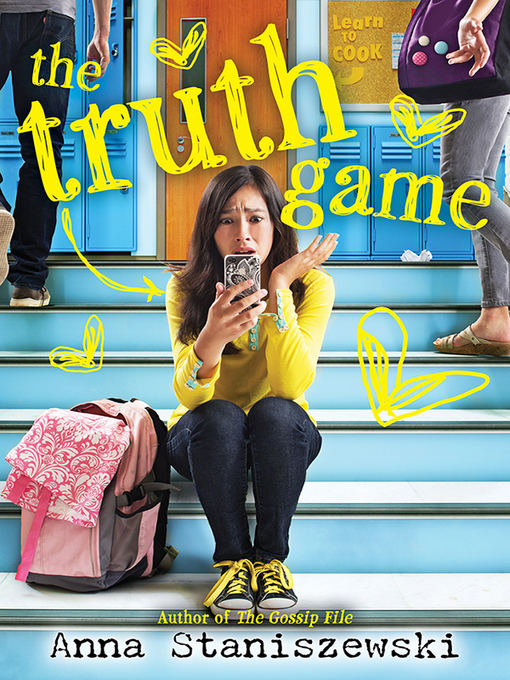 Title details for The Truth Game by Anna Staniszewski - Available