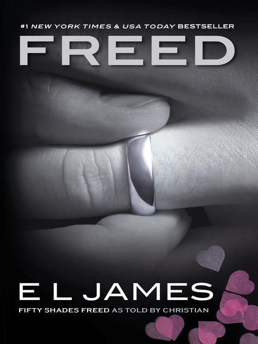 Title details for Freed by E L James - Wait list