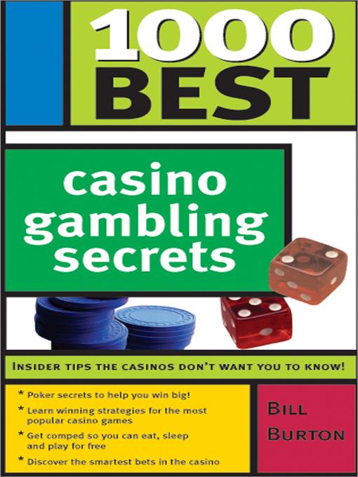 Title details for 1000 Best Casino Gambling Secrets by Bill Burton - Wait list