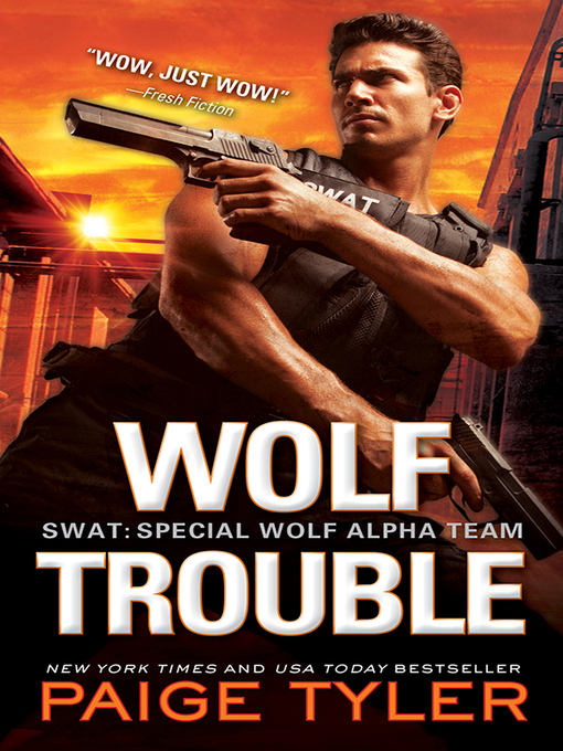 Title details for Wolf Trouble by Paige Tyler - Available