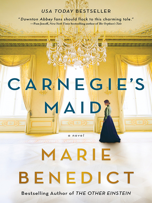 Title details for Carnegie's Maid by Marie Benedict - Wait list