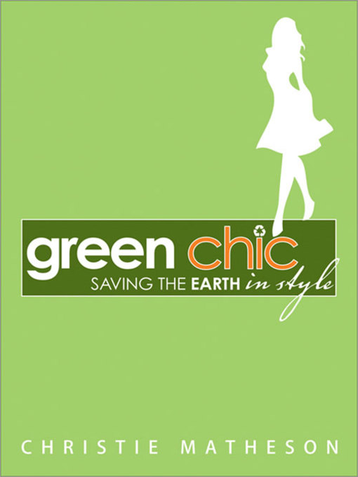 Title details for Green Chic by Christie Matheson - Available
