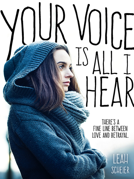 Title details for Your Voice Is All I Hear by Leah Scheier - Wait list
