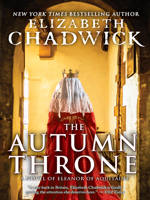 Title details for The Autumn Throne by Elizabeth Chadwick - Available