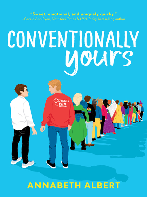 Title details for Conventionally Yours by Annabeth Albert - Available