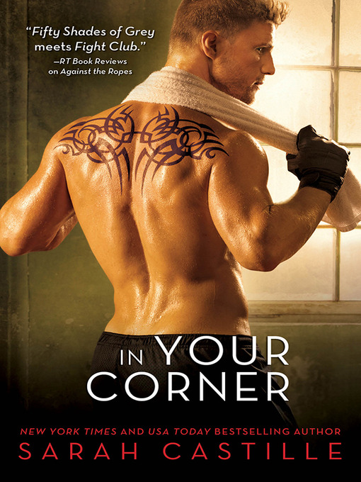 Title details for In Your Corner by Sarah Castille - Wait list